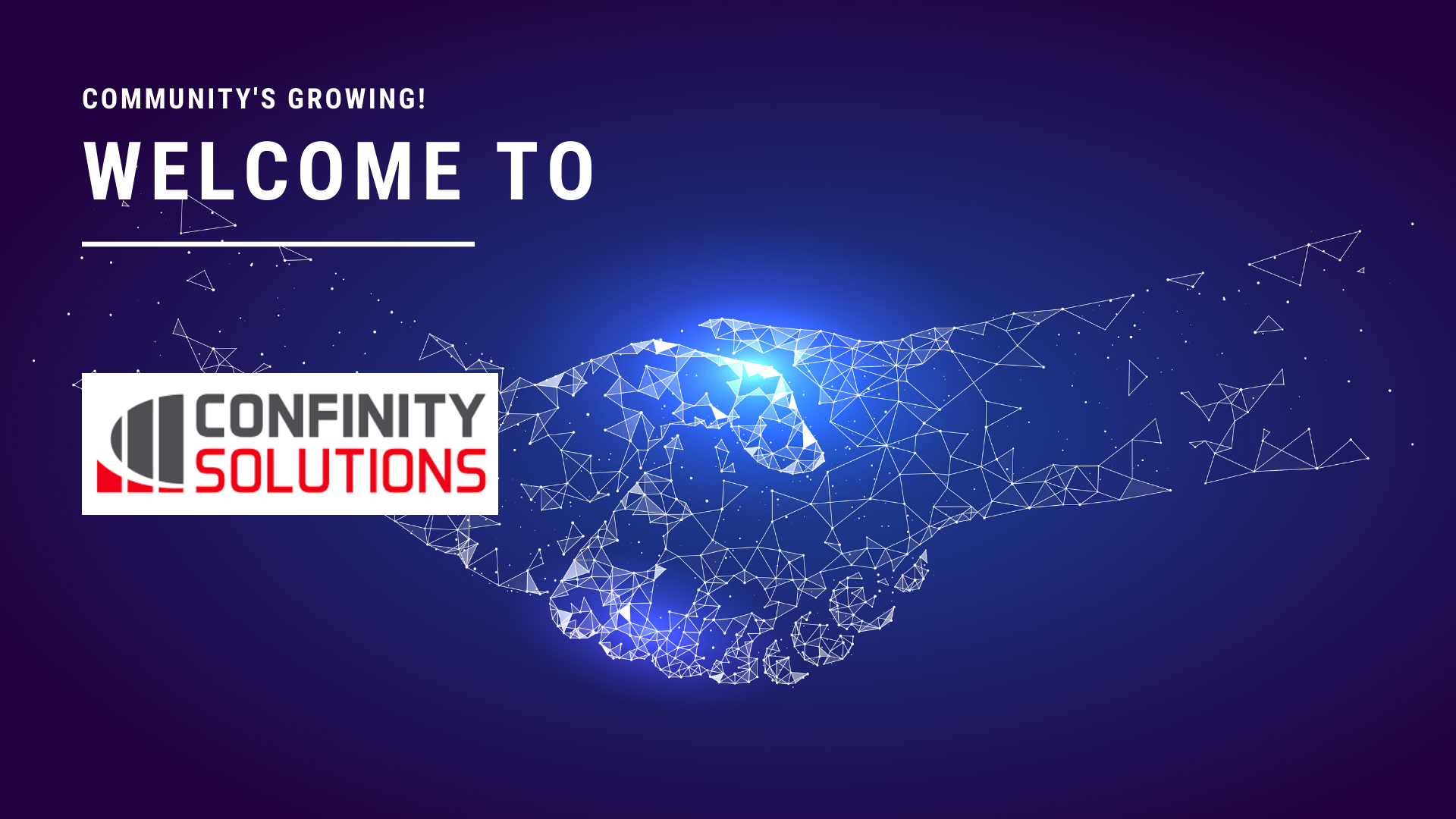 WELCOME TO CONFINITY SOLUTIONS