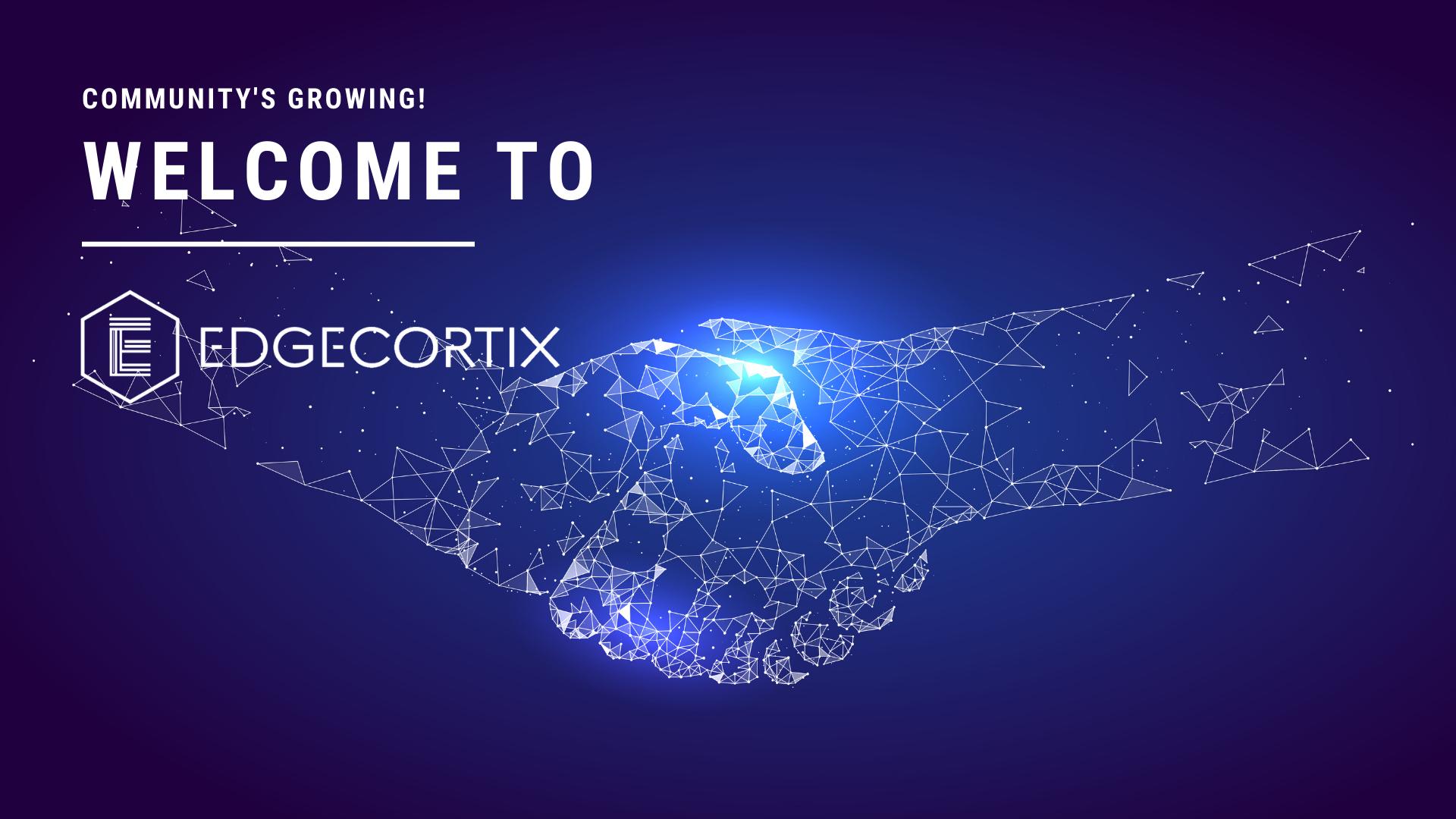 WELCOME TO EDGECORTIX